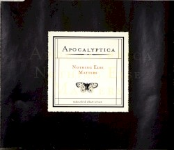 Nothing Else Matters by Apocalyptica