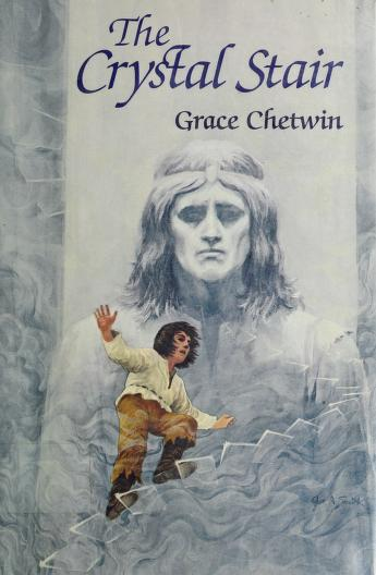 Cover of: The crystal stair | Grace Chetwin