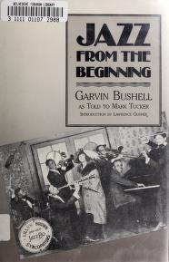 Cover of: Jazz from the beginning | Garvin Bushell