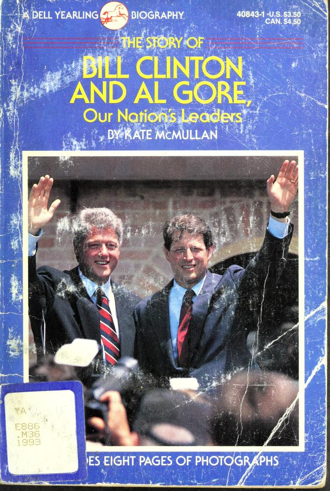 The story of Bill Clinton and Al Gore, our nation's leaders by Kate McMullan